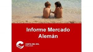 Informe Mercado Alemn Impacto econmico y sobre el
