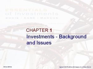 CHAPTER 1 Investments Background and Issues Mc GrawHillIrwin