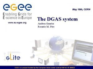 May 19 th CERN www euegee org The