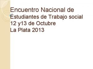 Encuentro Nacional de Estudiantes de Trabajo social 12