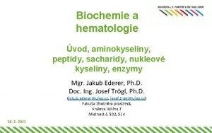 Biochemie a hematologie vod aminokyseliny peptidy sacharidy nukleov