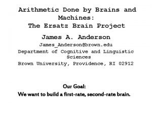 Arithmetic Done by Brains and Machines The Ersatz