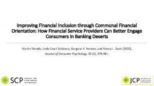Improving Financial Inclusion through Communal Financial Orientation How