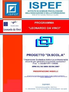 1 PROGRAMMA LEONARDO DA VINCI PROGETTO DI SCOL