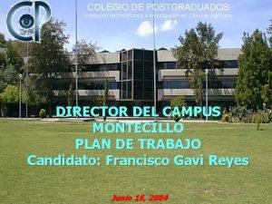 COLEGIO DE POSTGRADUADOS Institucin de Enseanza e Investigacin