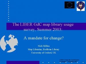 The LIBER Gd C map library usage survey