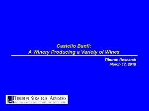 Castello Banfi A Winery Producing a Variety of