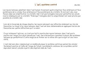 L il systme centr Paul JEAN Les rayons