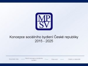 Koncepce socilnho bydlen esk republiky 2015 2025 Souasn