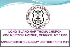 LONG ISLAND MAR THOMA CHURCH 2350 MERRICK AVENUE