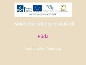 Abiotick faktory prosted Pda Ing Bohuslava Pajurkov PDA