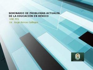 SEMINARIO DE PROBLEMAS ACTUALES DE LA EDUCACIN EN