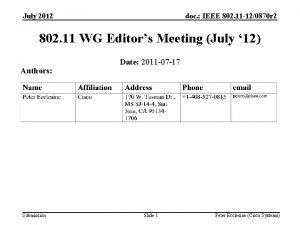 July 2012 doc IEEE 802 11 120870 r