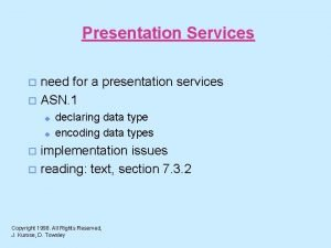 Presentation Services need for a presentation services o