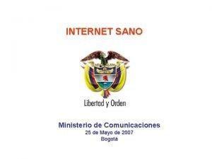INTERNET SANO Ministerio de Comunicaciones 25 de Mayo