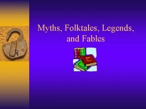 Myths Folktales Legends and Fables Oral Tradition Stories