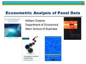 Econometric Analysis of Panel Data William Greene Department