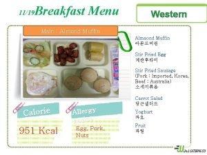 1119 Breakfast Menu Western Main Almond Muffin Almaond