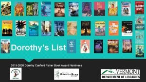 Dorothys List 2019 2020 Dorothy Canfield Fisher Book