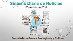Sntesis Diaria de Noticias 05 de Julio de