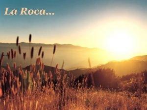La Roca La roca La roca Un hombre