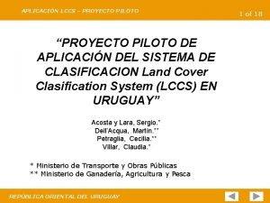 APLICACIN LCCS PROYECTO PILOTO PROYECTO PILOTO DE APLICACIN
