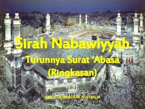 Sirah Nabawiyyah Turunnya Surat Abasa Ringkasan IQRO FOUNDATION