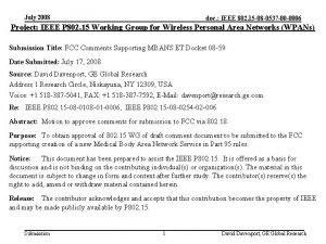 July 2008 doc IEEE 802 15 08 0537