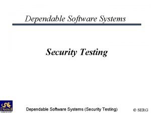 Dependable Software Systems Security Testing Dependable Software Systems
