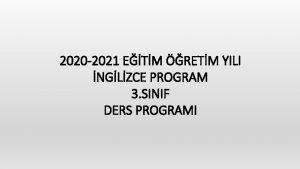 2020 2021 ETM RETM YILI NGLZCE PROGRAM 3
