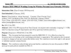 January 2005 doc IEEE 802 15 05 0013