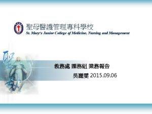 St Marys Junior College of Medicine Nursing and