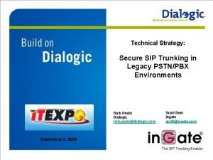 Technical Strategy Secure SIP Trunking in Legacy PSTNPBX