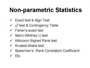 Nonparametric Statistics Exact test Sign Test 2 test