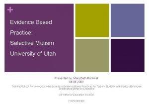 Evidence Based Practice Selective Mutism University of Utah