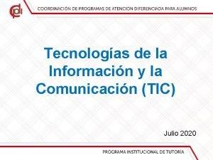 Tecnologas de la Informacin y la Comunicacin TIC