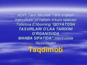 NDPI Tarix fakulteti Tarix oqitish metodikasi yonalishi 4