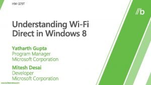What is WiFi Direct WiFi Direct experiences built