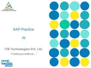 SAP Practice At ITB Technologies Pvt Ltd Creating