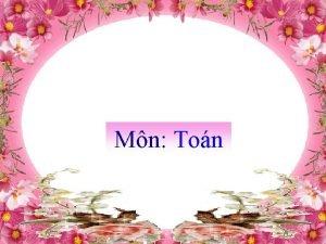 Mn Ton TON Kim tra bi c Mi