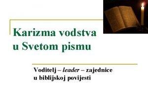 Karizma vodstva u Svetom pismu Voditelj leader zajednice