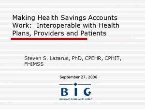 Making Health Savings Accounts Work Interoperable with Health