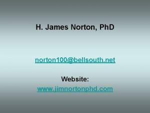 H James Norton Ph D norton 100bellsouth net