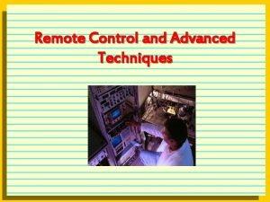 Remote Control and Advanced Techniques Remote Control Software