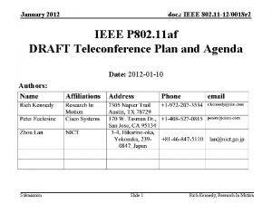 January 2012 doc IEEE 802 11 120018 r