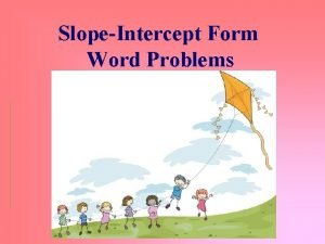 SlopeIntercept Form Word Problems Focus 7 Learning Goal