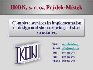 IKON s r o FrdekMstek Complete services in