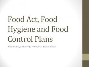 Food Act Food Hygiene and Food Control Plans
