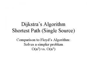 Dijkstras Algorithm Shortest Path Single Source Comparison to