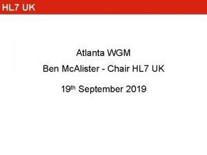 HL 7 UK Atlanta WGM Ben Mc Alister